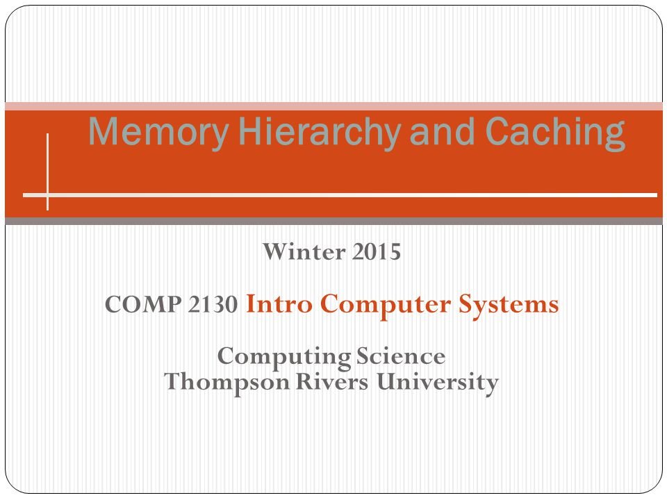 Memory Hierarchy and Caching