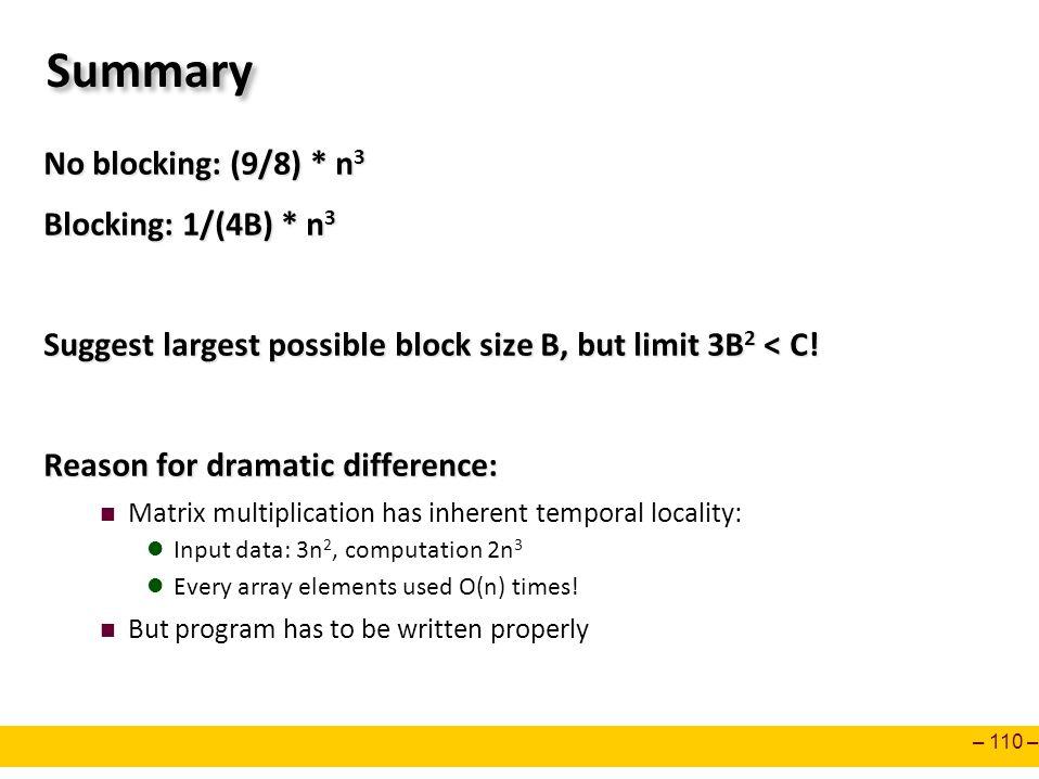 Summary No blocking: (9/8) * n3 Blocking: 1/(4B) * n3