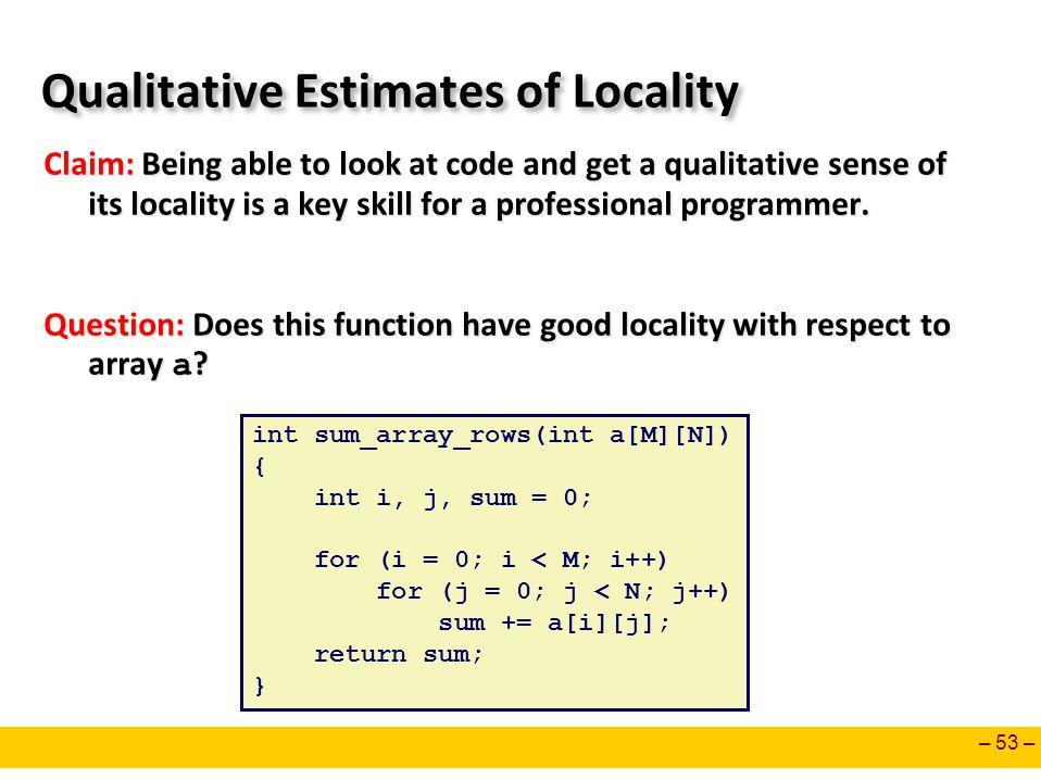 Qualitative Estimates of Locality