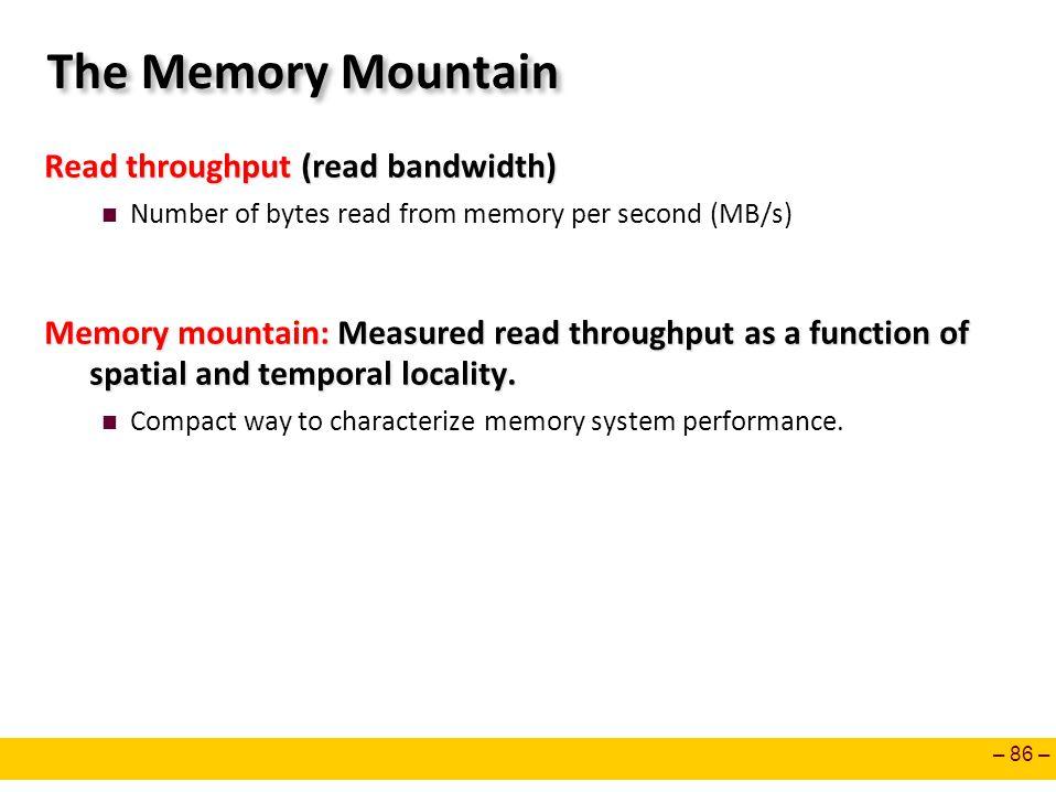 The Memory Mountain Read throughput (read bandwidth)