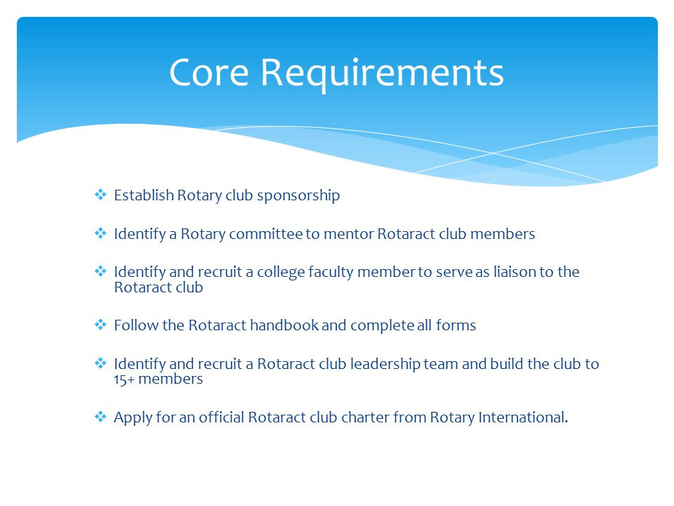 Core Requirements Establish Rotary club sponsorship