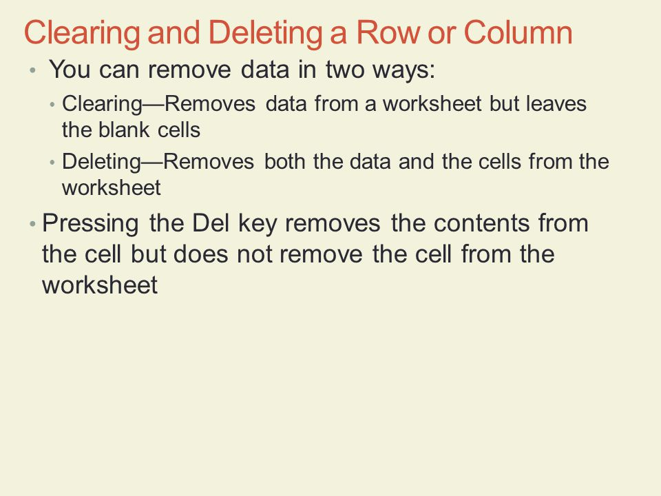Clearing and Deleting a Row or Column