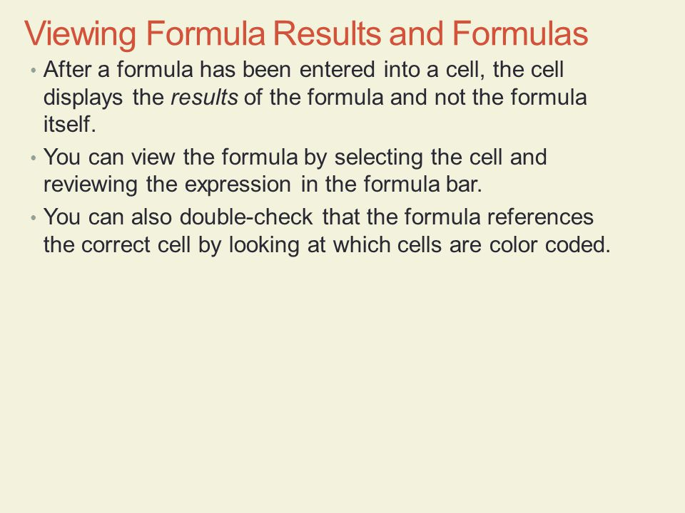 Viewing Formula Results and Formulas