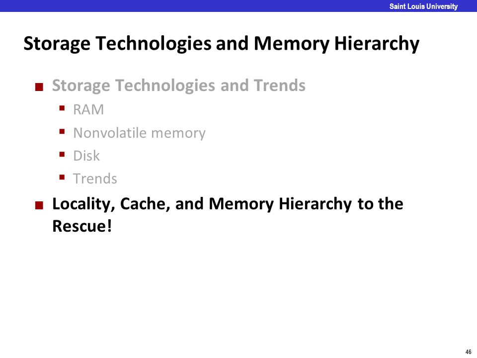 Storage Technologies and Memory Hierarchy