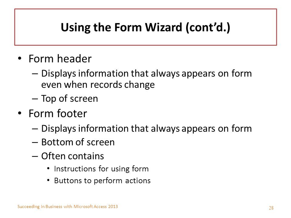 Using the Form Wizard (cont'd.)