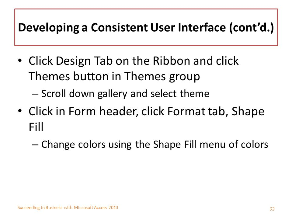 Developing a Consistent User Interface (cont'd.)