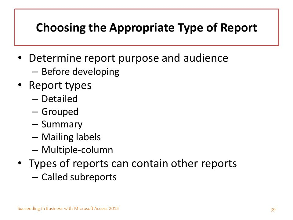 Choosing the Appropriate Type of Report