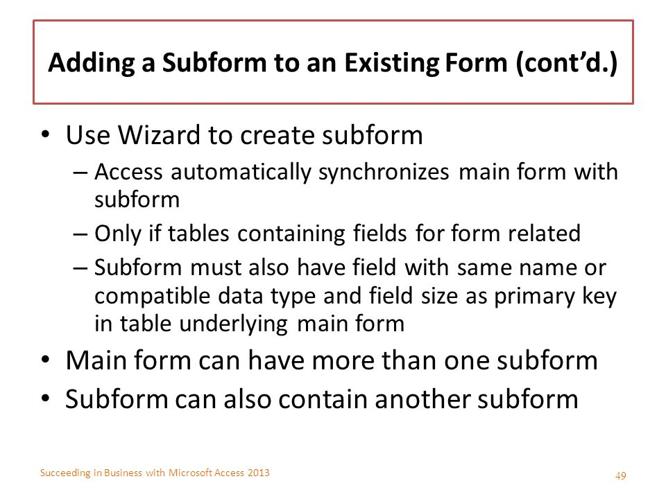 Adding a Subform to an Existing Form (cont'd.)