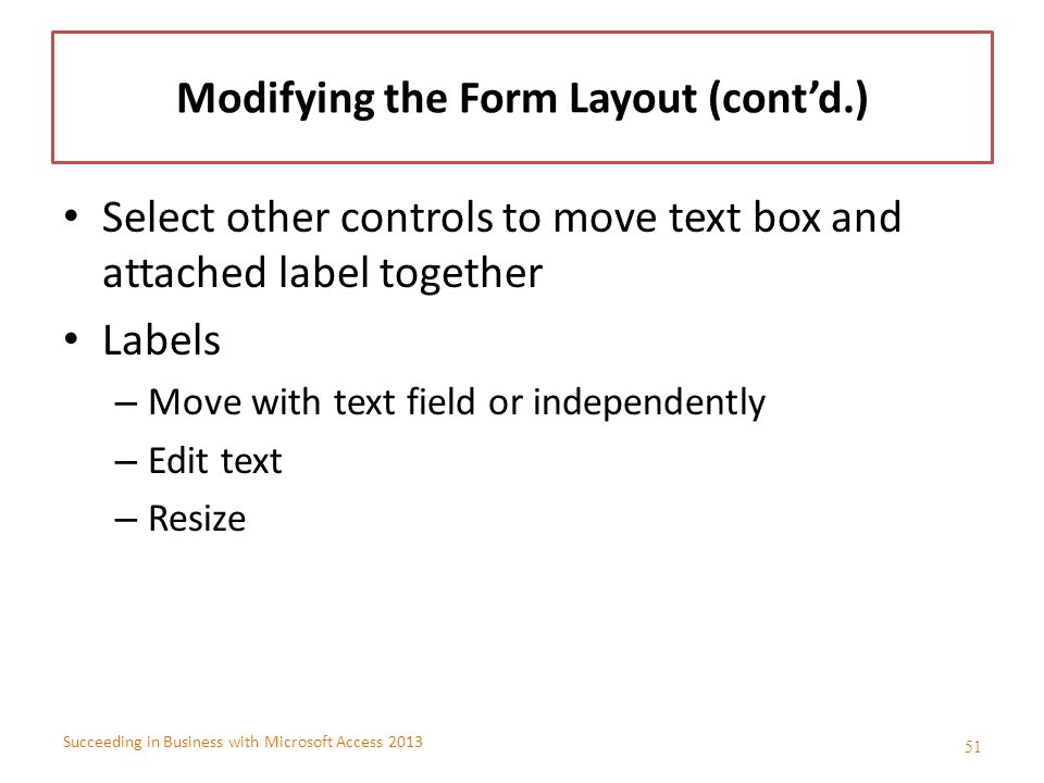 Modifying the Form Layout (cont'd.)