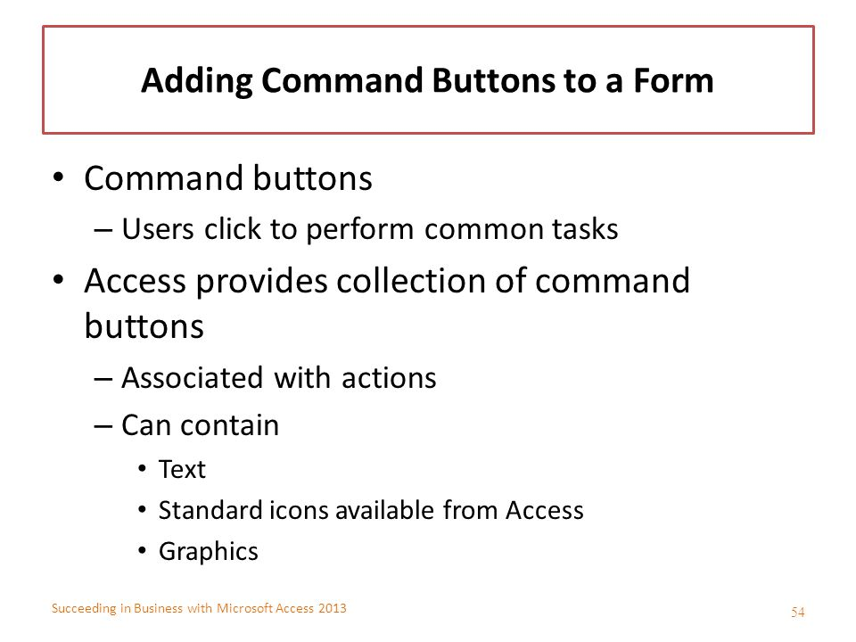 Adding Command Buttons to a Form