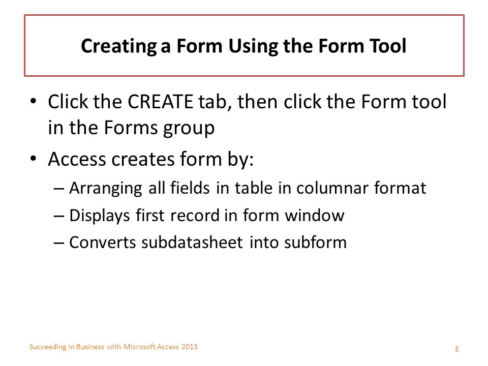 Creating a Form Using the Form Tool
