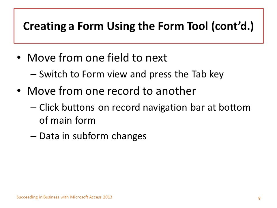 Creating a Form Using the Form Tool (cont'd.)