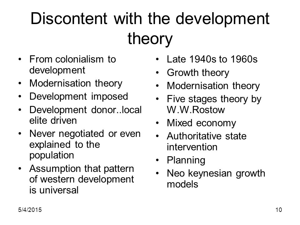 Discontent with the development theory