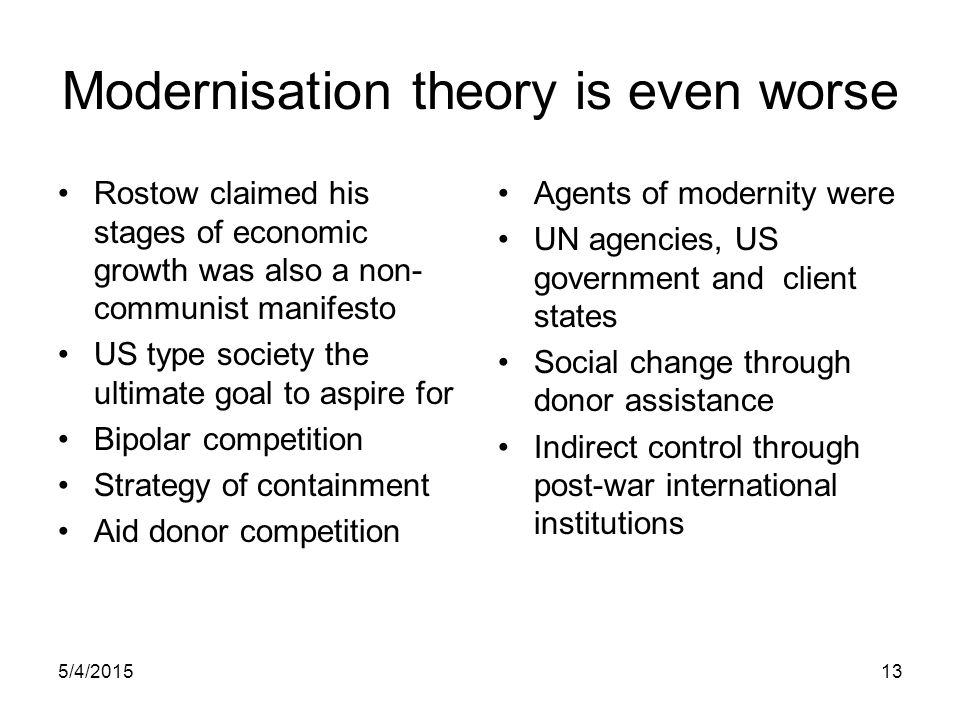 Modernisation theory is even worse