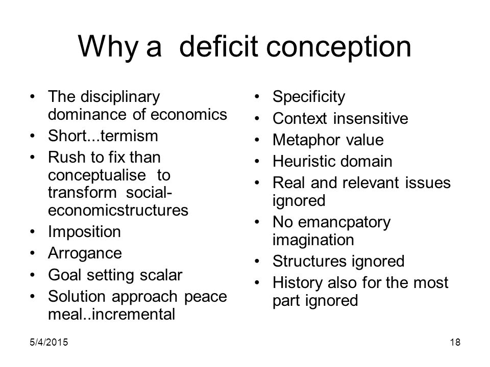 Why a deficit conception