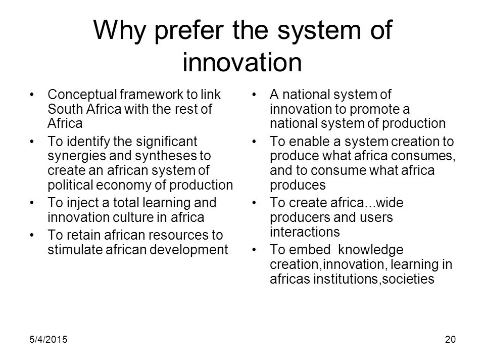 Why prefer the system of innovation