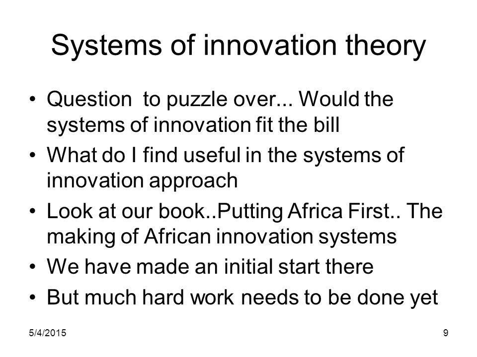 Systems of innovation theory