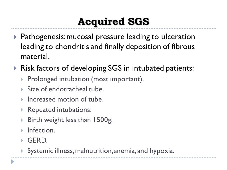 Acquired SGS Pathogenesis: mucosal pressure leading to ulceration leading to chondritis and finally deposition of fibrous material.