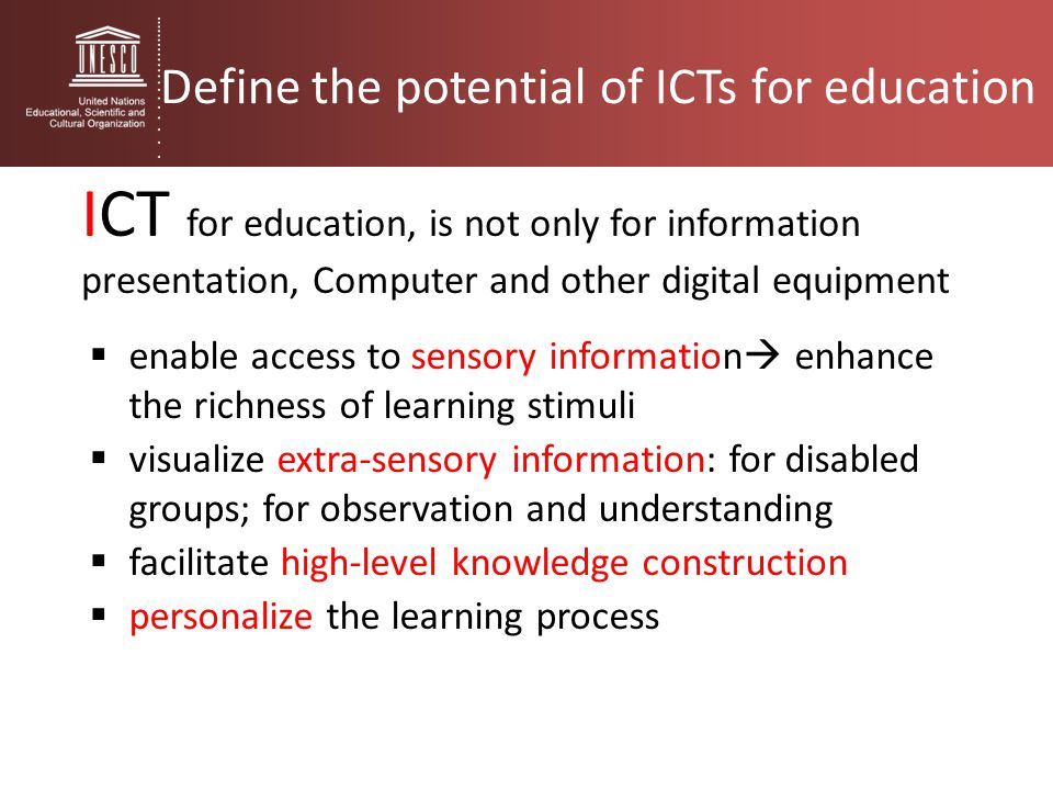 Define the potential of ICTs for education