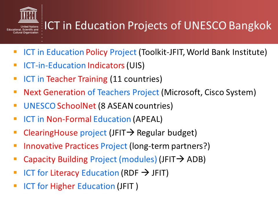 ICT in Education Projects of UNESCO Bangkok