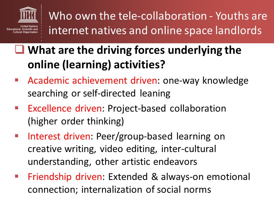 Who own the tele-collaboration - Youths are internet natives and online space landlords