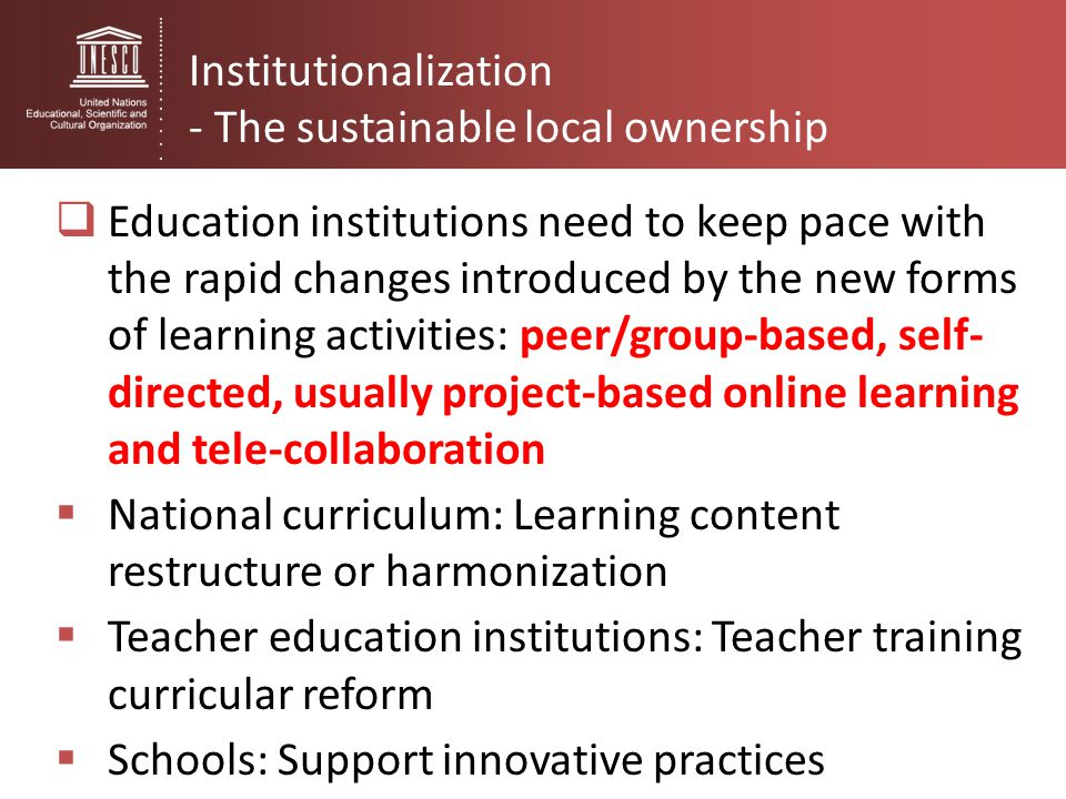 Institutionalization - The sustainable local ownership