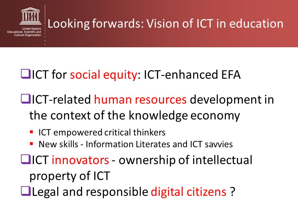 Looking forwards: Vision of ICT in education