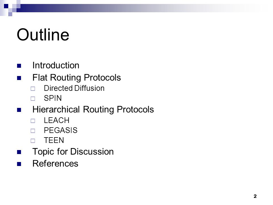 Outline Introduction Flat Routing Protocols