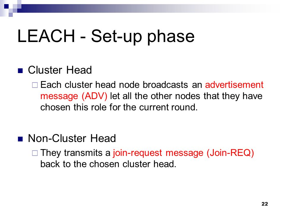 LEACH - Set-up phase Cluster Head Non-Cluster Head