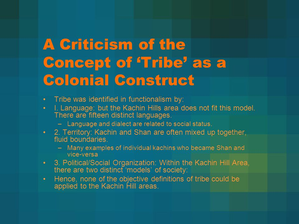 A Criticism of the Concept of 'Tribe' as a Colonial Construct