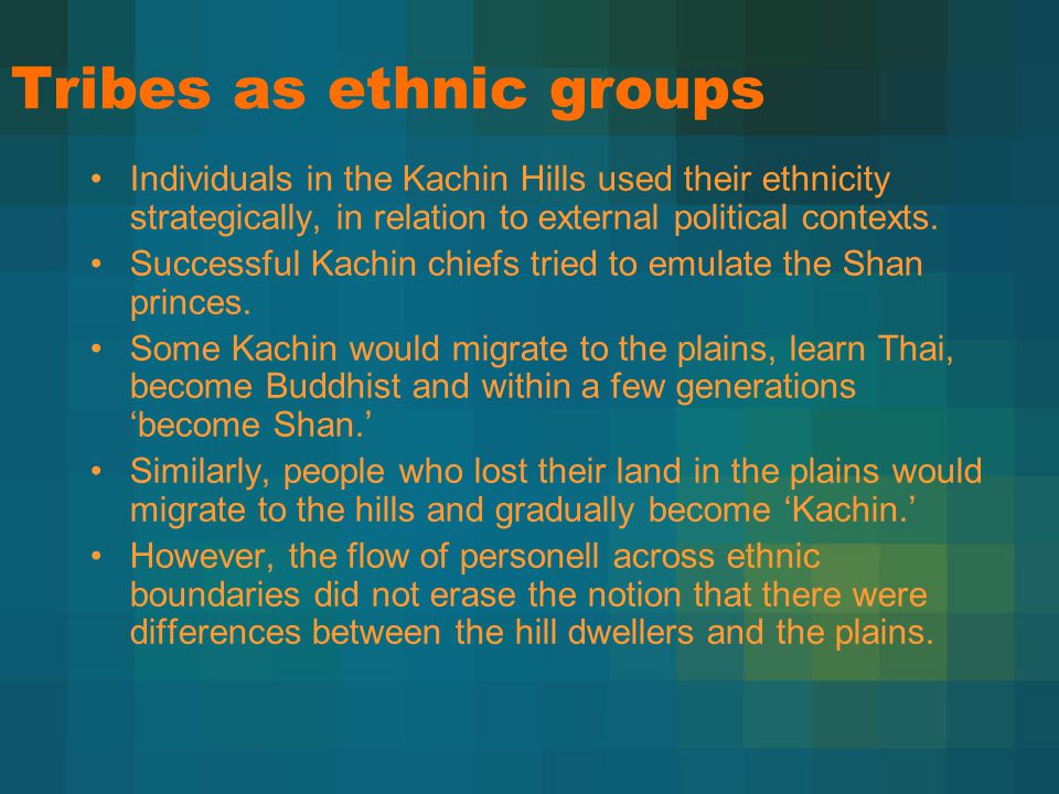 Tribes as ethnic groups