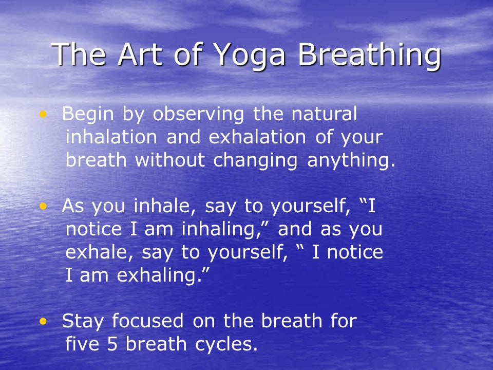 The Art of Yoga Breathing