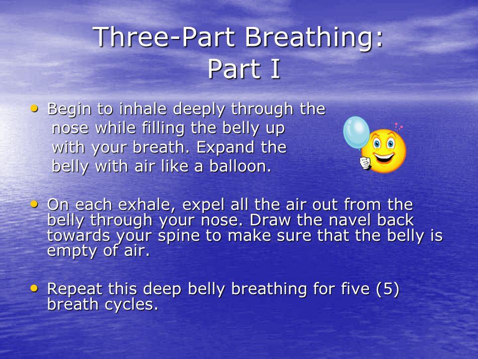 Three-Part Breathing: Part I