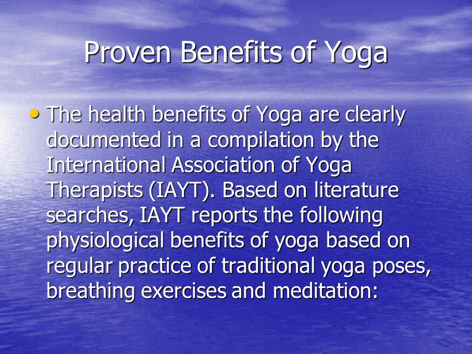 Proven Benefits of Yoga