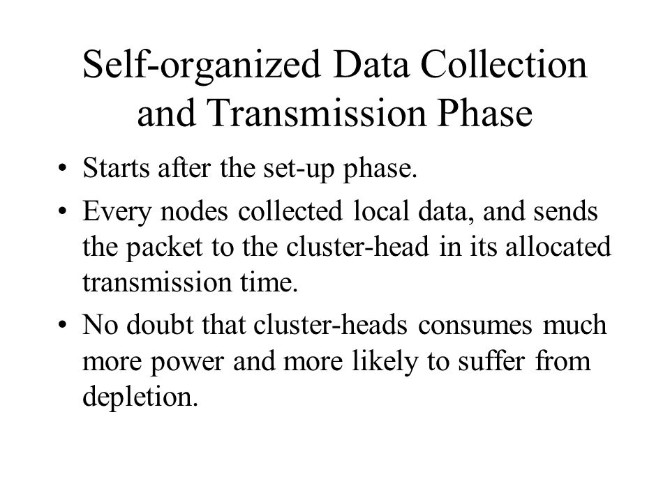 Self-organized Data Collection and Transmission Phase