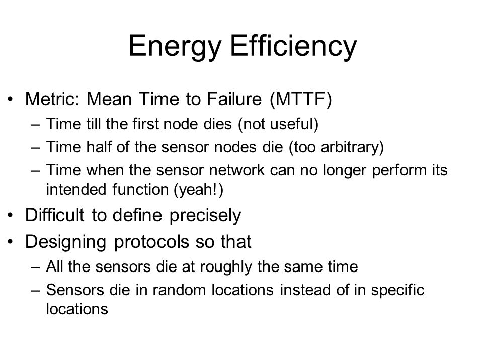 Energy Efficiency Metric: Mean Time to Failure (MTTF)