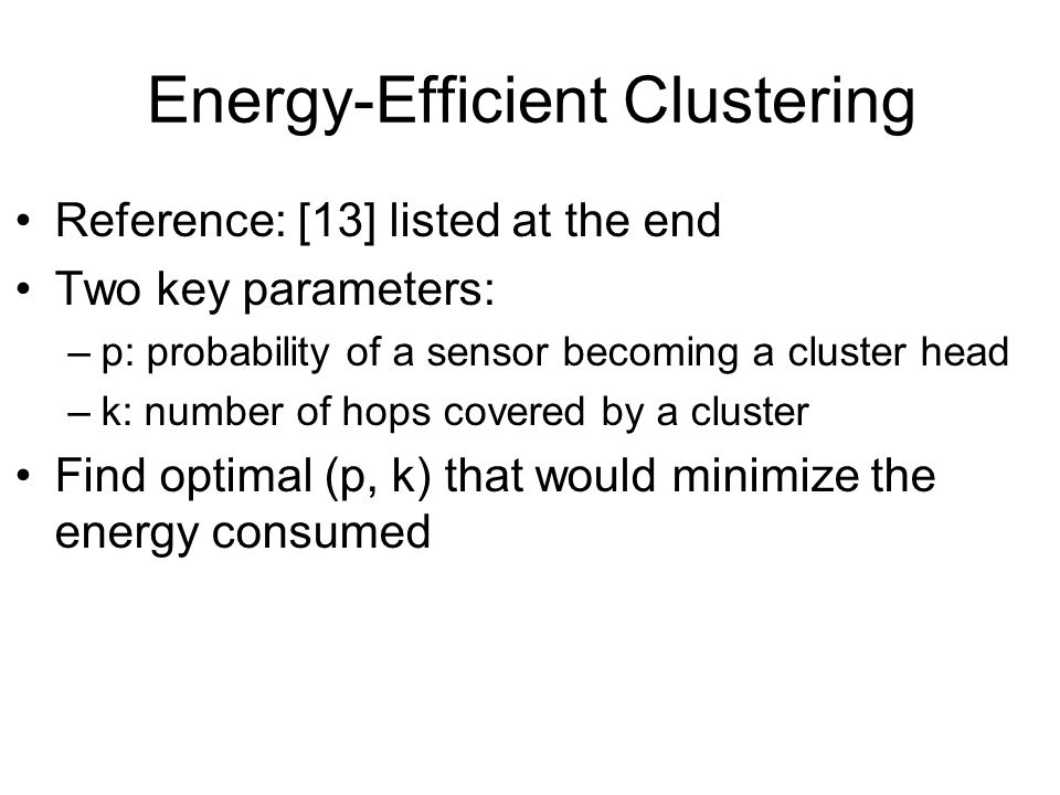 Energy-Efficient Clustering