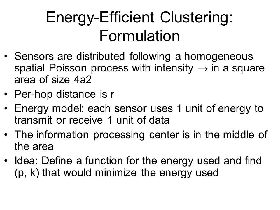 Energy-Efficient Clustering: Formulation