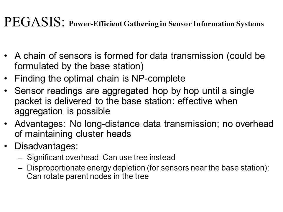 PEGASIS: Power-Efficient Gathering in Sensor Information Systems