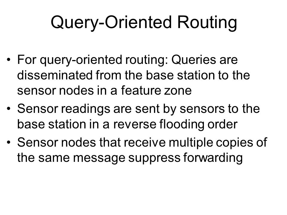 Query-Oriented Routing