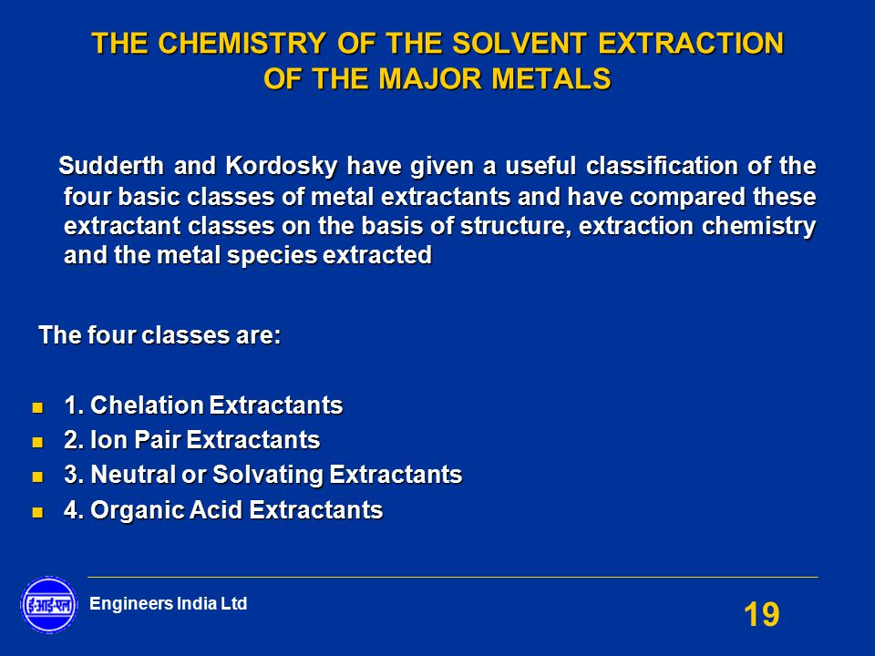 THE CHEMISTRY OF THE SOLVENT EXTRACTION OF THE MAJOR METALS