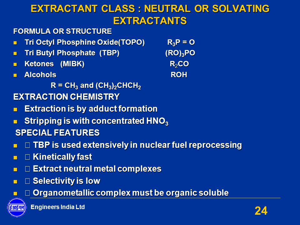 EXTRACTANT CLASS : NEUTRAL OR SOLVATING EXTRACTANTS