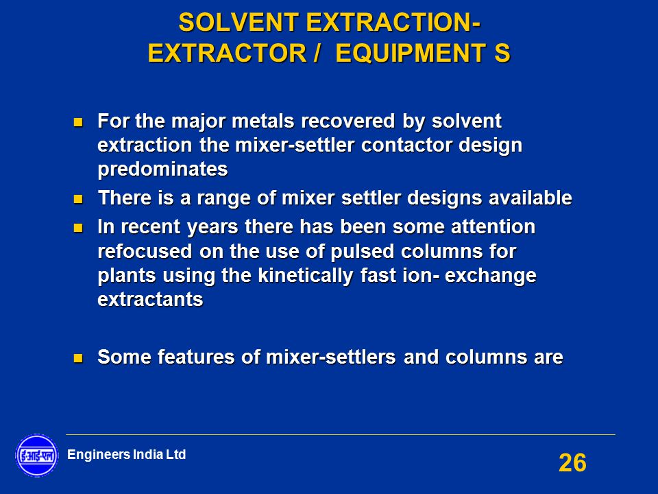 SOLVENT EXTRACTION- EXTRACTOR / EQUIPMENT S