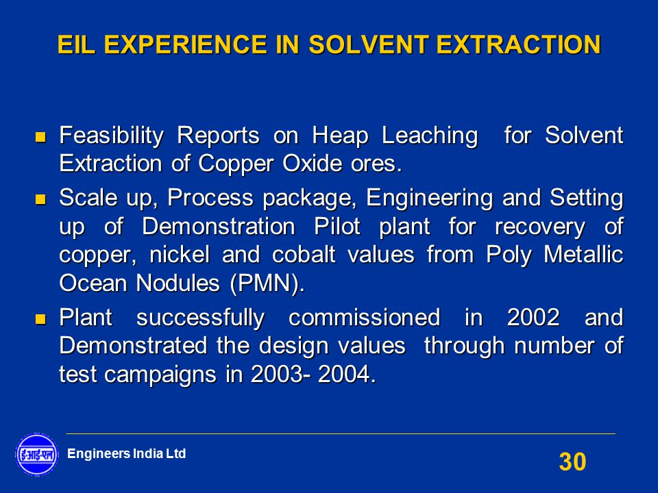 EIL EXPERIENCE IN SOLVENT EXTRACTION