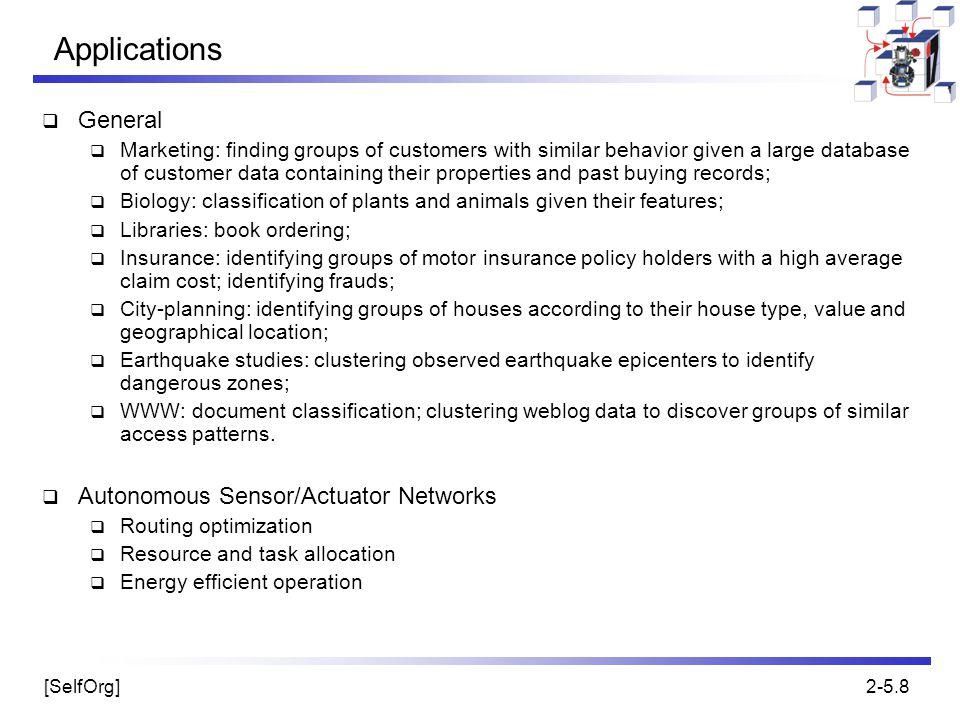 Applications General Autonomous Sensor/Actuator Networks