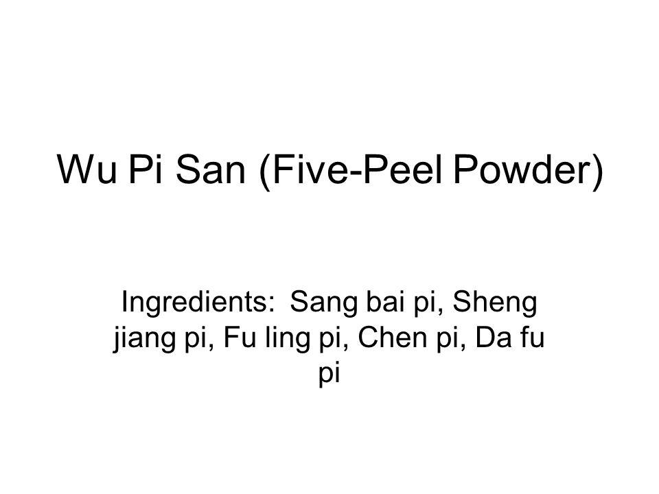 Wu Pi San (Five-Peel Powder)