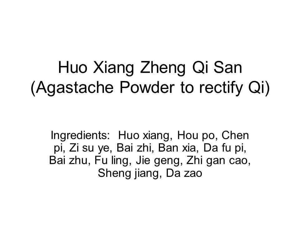 Huo Xiang Zheng Qi San (Agastache Powder to rectify Qi)