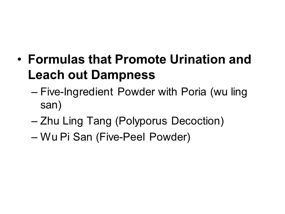 Formulas that Promote Urination and Leach out Dampness