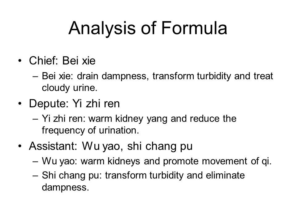 Analysis of Formula Chief: Bei xie Depute: Yi zhi ren