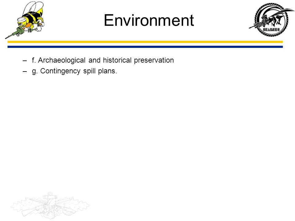 Environment f. Archaeological and historical preservation